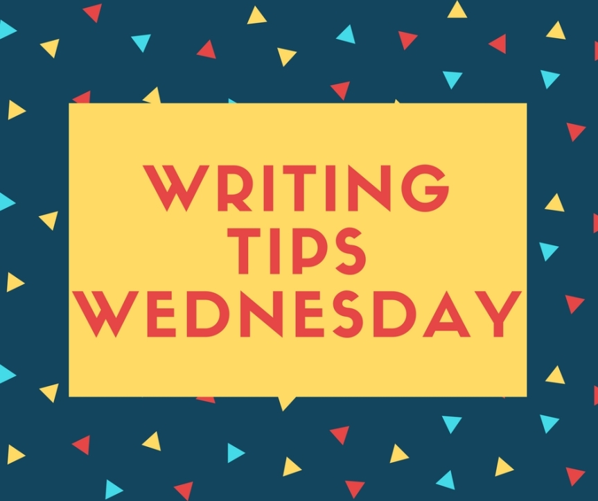 Writing Tips Wednesday: Always Write
